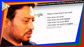 Google Autocomplete Interview | Irrfan Khan Answers Web's Most Searched Questions & He Is HILARIOUS