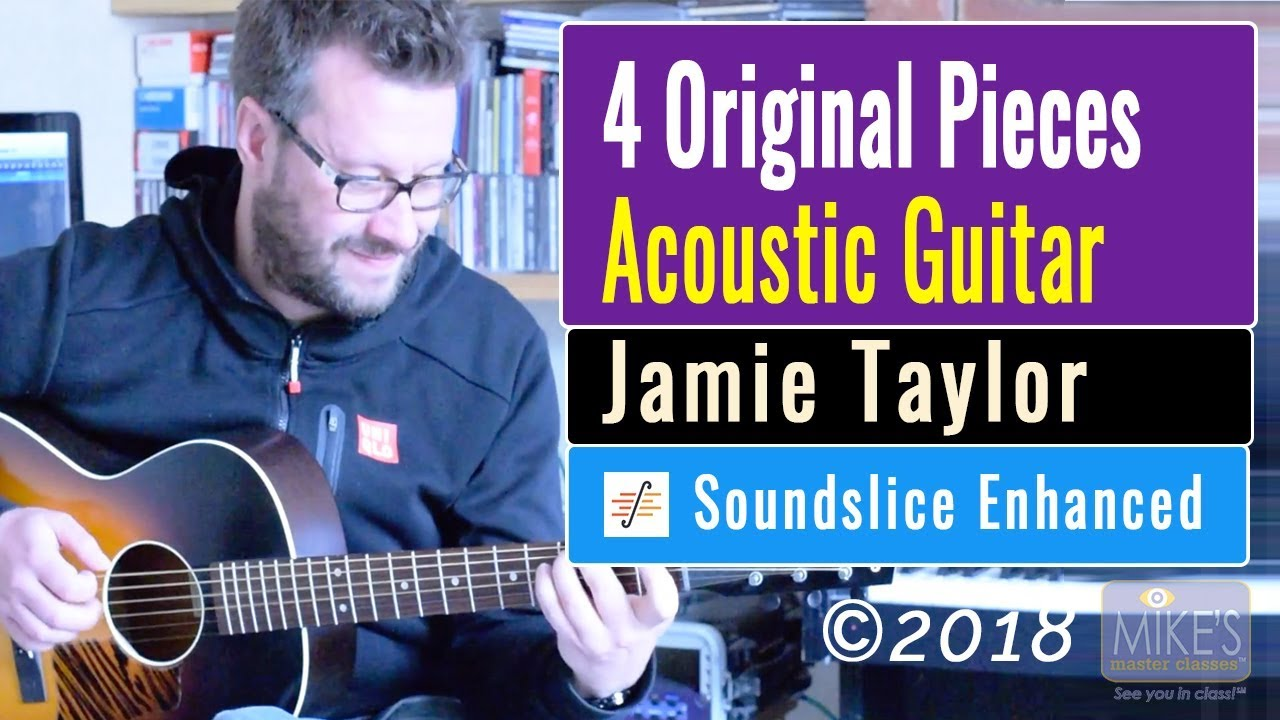 4 Original Pieces for Acoustic Guitar [Jazz Inspired] | Jamie Taylor