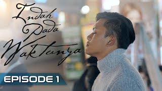 Video Indah Pada Waktunya The Series: Rizky Febian & Aisyah Aziz [Episode1] MP3, 3GP, MP4, WEBM, AVI, FLV Agustus 2019