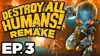 • DISINTEGRATION RAY, MIND CONTROL BROADCAST - Destroy All Humans! Remake Ep.3 (Gameplay Let's Play)
