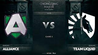 Alliance vs Team Liquid, Game 2, EU Qualifiers The Chongqing Major