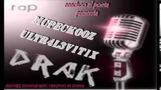 El hombre mas Feliz Drak  ULTR4L3V1T1X Ft Mcpeckooz prod.  ediicion. reeckoo el poeta