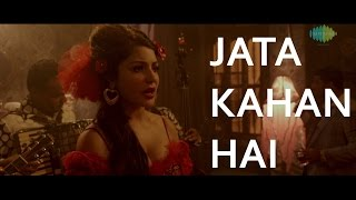 Nonton Jata Kahan Hai Deewane  Fifi    Bombay Velvet  2015    Amit Trivedi   Full Video Song Film Subtitle Indonesia Streaming Movie Download