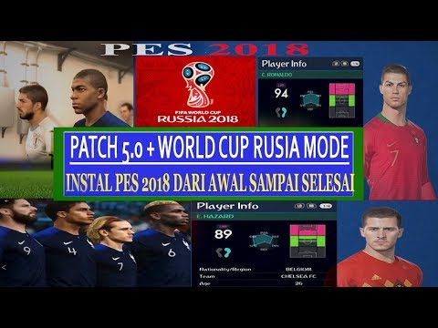 CARA INSTALL [ PES 2018] +  PTE PATCH 5.0 AIO + WORLD CUP RUSIA | FULL ON PC