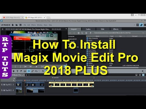 How To Install Magix Movie Edit Pro 2018 PLUS (with extra content)