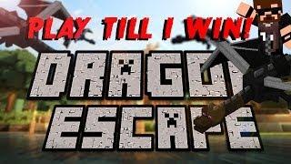 PLAY 'TILL I WIN! (Dragon Escape)