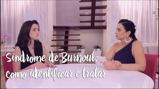 Síndrome de Burnout: como identificar e tratar