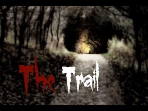 The Trail HD (A Short Horror Film)