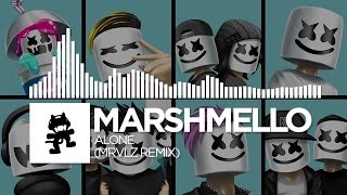 Marshmello - Alone (MRVLZ Remix) [Monstercat EP Release]