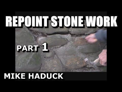 How I re-point a old stone wall (Part 1 of 4) Mike Haduck