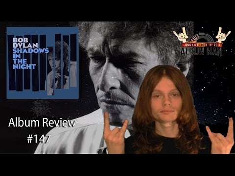 Shadows In The Night by Bob Dylan Album Review #147