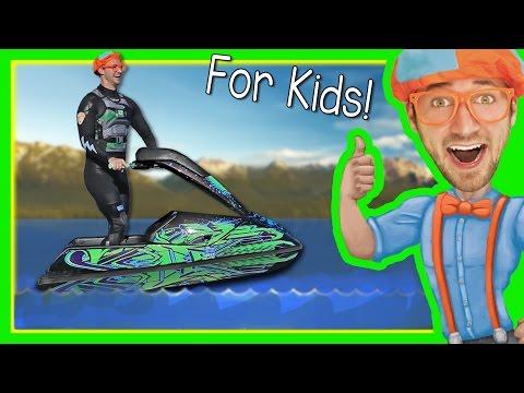 Boats for Kids with Blippi   Explore a Jet Ski