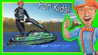 Boats for Kids with Blippi | Explore a Jet Ski