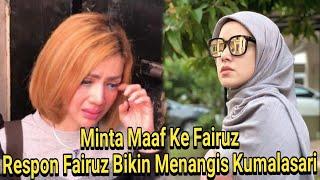 Download Video Mengejutkan!Respon Fairuz Saat Kumalasari Minta Maaf MP3 3GP MP4