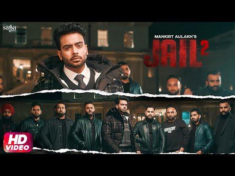 Mankirt Aulakh - Jail 2 - Red kita si alert poora town | RB Khera | New Punjabi Song 2020