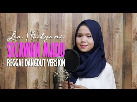 Lia Mulyani - Secawan Madu (Reggae Dangdut Version) Jheje Project