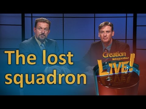 The lost squadron (Creation Magazine LIVE! 6-23)