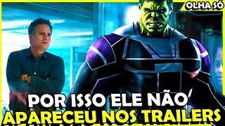 DESCOBRI PORQUE O HULK NÃO APARECEU NOS TRAILERS DE VINGADORES