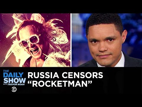 "Russia's ""Rocketman"" Censorship & How to Pronounce Rihanna's Name 
