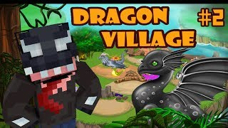 DRAGON VILLAGE #2