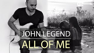 John Legend - All of Me - Electric Guitar Cover by Kfir Ochaion
