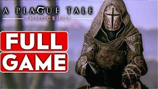 Video A PLAGUE TALE INNOCENCE Gameplay Walkthrough Part 1 FULL GAME [1080p HD 60FPS PC] - No Commentary MP3, 3GP, MP4, WEBM, AVI, FLV Mei 2019