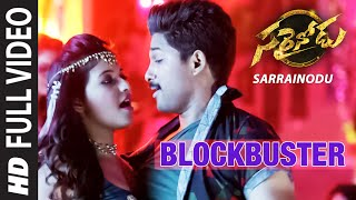 "BLOCKBUSTER Full Video Song || ""Sarrainodu"" 