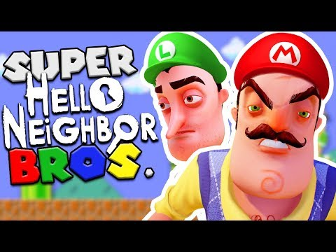 SUPER HELLO NEIGHBOR BROS! (Super Mario + Hello Neighbor mod) | Hello Neighbor Beta 3 Mods Gameplay (видео)
