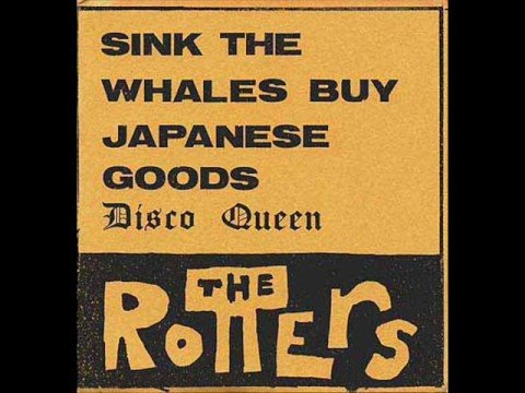 The Rotters - Sink the Whales, Buy Japanese Goods