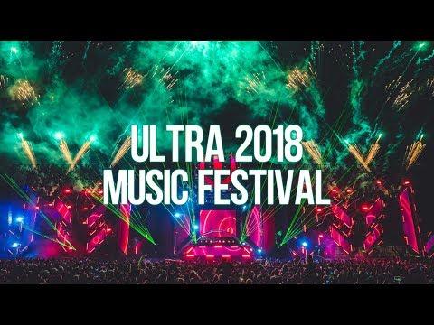 Ultra Music Festival 2018 Best Festival Mix [Unofficial Mix]