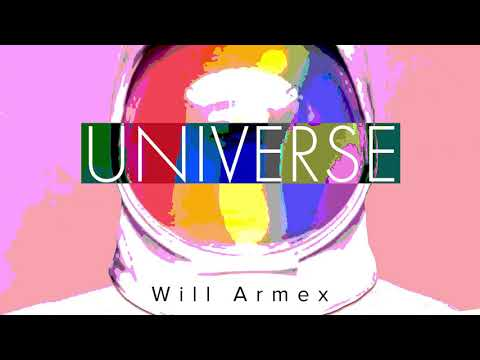 Will Armex - Universe (Official audio)