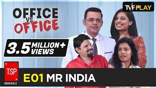 Video TSP's Office Vs Office S01E01 - 'Mr India' MP3, 3GP, MP4, WEBM, AVI, FLV Februari 2018