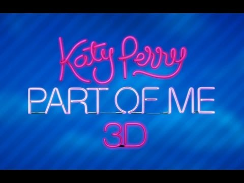 Katy Perry Part of Me 3D Concert Film - Official Theatrical Trailer 2012 (HD)
