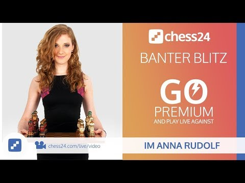 Banter Blitz Chess with IM Anna Rudolf (Miss Strategy) – August 21, 2018 (видео)