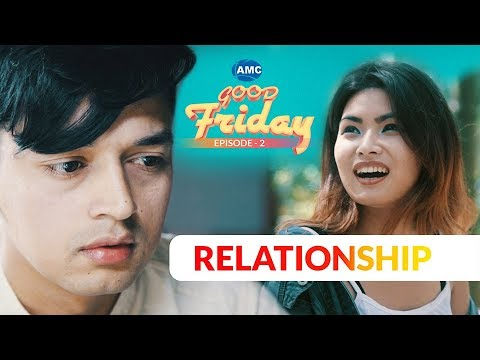 (RELATIONSHIP | Good Friday | Episode - 2 | New Nepali Short Movie 2018 | Asian Music - Duration: 13 minutes.)