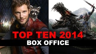 Top Ten Movies Of 2014 - BOX OFFICE : Beyond The Trailer