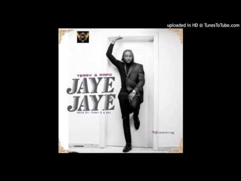 Terry G Papo - Jaye Jaye (Official Audio)