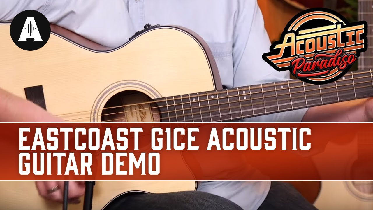 EastCoast G1CE Electro-Acoustic Guitar Demo – The Best Affordable Acoustic Guitars!