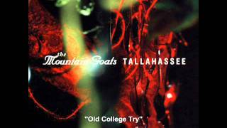 Old College Try The Mountain Goats