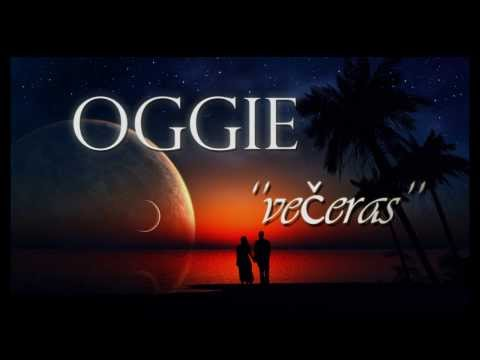 Oggie - VECERAS (2013)