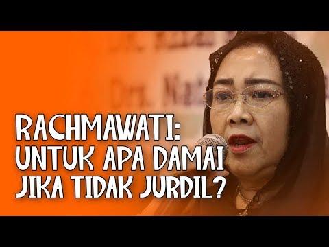 Rachmawati: Untuk Apa Damai Jika Tidak Jurdil