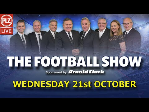 The Football Show Wed 21st Oct 2020