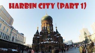 Harbin China  city photo : Explore China - Harbin City (Part 1)
