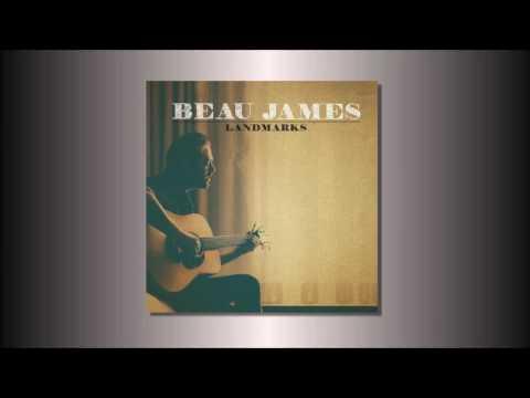 Beau James - Broken Hearted Past