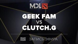 Geek Fam vs Clutch Gamers, MDL SEA, game 2 [Mortalles]
