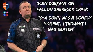 """Glen Durrant on Fallon Sherrock draw: """"6-4 down was a lonely moment, I thought I was beaten"""""""