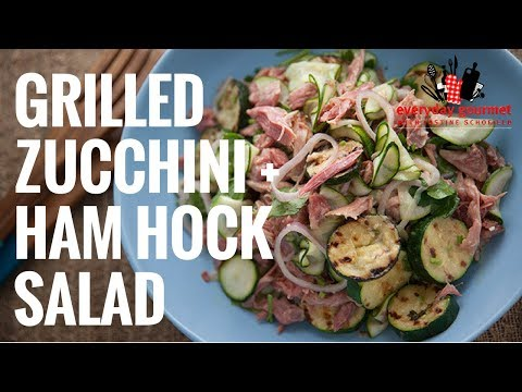 Grilled Zucchini and Ham Hock Salad – Tefal | Everyday Gourmet S6 E83