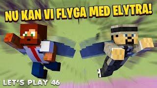 Nu kan vi flyga med Elytra!