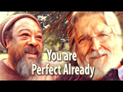 Mooji and Neale Donald Walsch: Perfection and Grace