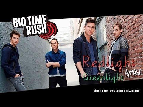 Tekst piosenki Big Time Rush - Redlight Greenlight po polsku